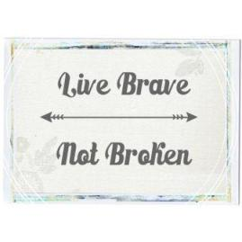compress live brave not broken badge.Image-1
