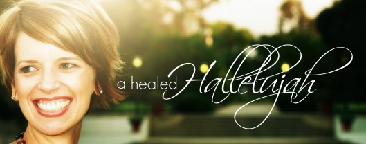 healed hallelujah.2.jpg